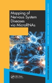Mapping of Nervous System Diseases via MicroRNAs ebook by Barbato, Christian