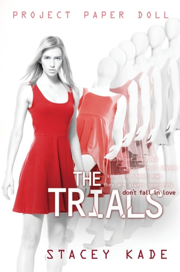 Project Paper Doll: The Trials ebook by Stacey Kade
