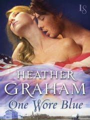One Wore Blue - Civil War Series ebook by Heather Graham