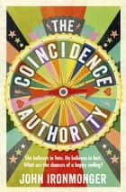The Coincidence Authority ebook by John Ironmonger