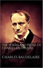 The Poems And Prose Of Charles Baudelaire ebook by Charles Baudelaire, Charles Baudelaire