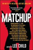 MatchUp 電子書籍 by Lee Child, Lee Child, Sandra Brown,...