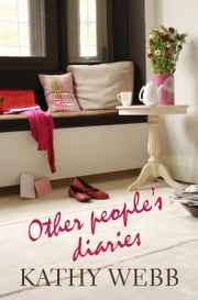 Other People's Diaries ebook by Kathy Webb