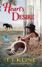 Heart's Desire ebook by T. J. Kline