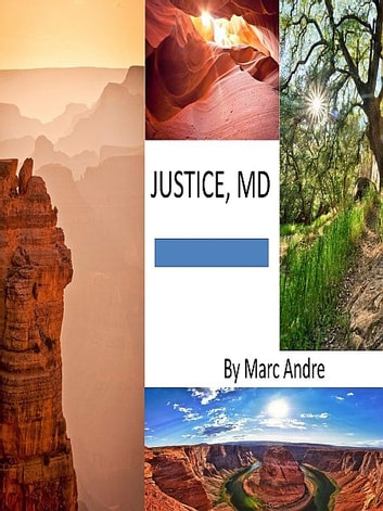 Justice, MD ebook by Marc Andre