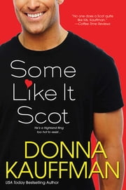 Some Like It Scot ebook by Donna Kauffman