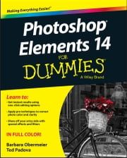 Photoshop Elements 14 For Dummies ebook by Barbara Obermeier,Ted Padova