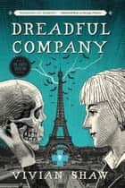 Dreadful Company ebook by Vivian Shaw