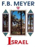 Israel - A Prince of God—The Story of Jacob Retold ebook by F.B. Meyer