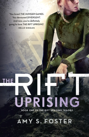 The Rift Uprising (The Rift Uprising trilogy, Book 1) ebook by Amy S. Foster