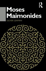 Moses Maimonides ebook by Oliver Leaman