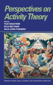 Perspectives on Activity Theory ebook by Engeström, Yrj