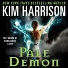 Pale Demon audiobook by Kim Harrison
