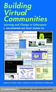 Building Virtual Communities ebook by Renninger, K. Ann