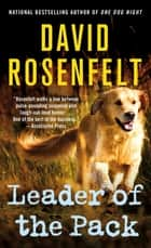 Leader of the Pack - An Andy Carpenter Mystery ebook by David Rosenfelt