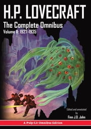 H.P. Lovecraft, The Complete Omnibus Collection, Volume II - 1927-1935 ebook by Howard Phillips Lovecraft, Finn J.D. John