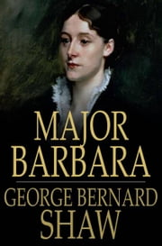 Major Barbara ebook by George Bernard Shaw