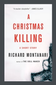 A Christmas Killing - A Story ebook by Richard Montanari