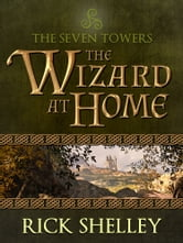 The Wizard at Home ebook by Rick Shelley