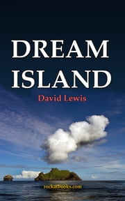 DREAM ISLAND ebook by DAVID LEWIS