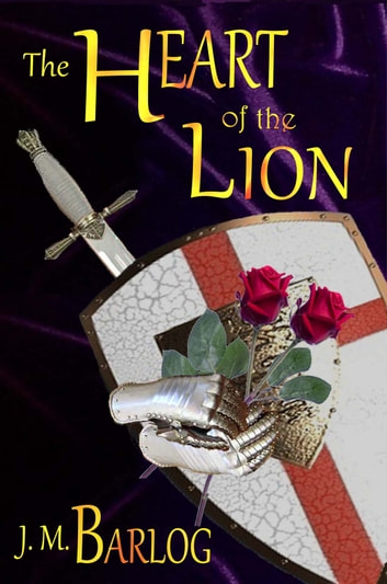 The Heart of the Lion ebook by J. M. Barlog