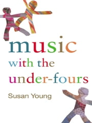 Music with the Under-Fours ebook by Susan Young