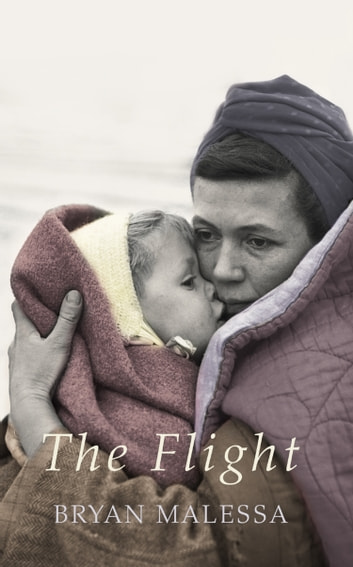 The Flight ebook by Bryan Malessa