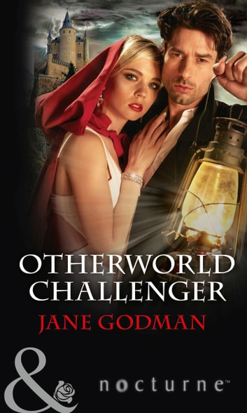 Otherworld Challenger (Mills & Boon Nocturne) ebook by Jane Godman