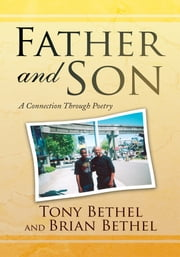 Father and Son ebook by Tony Bethel and Brian Bethel