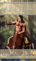 Wulfgar ebook by Georgeanne Hayes