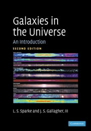 Galaxies in the Universe - An Introduction ebook by Linda S. Sparke,John S. Gallagher, III