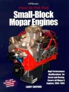 Hot Rod Small Block Mopar Engines HP1405 ebook by Larry Shepard