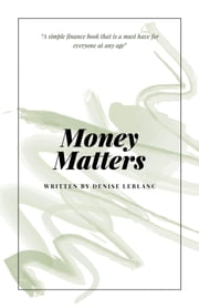 Money Matters ebook by Denise LeBlanc