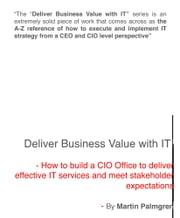 Deliver Business Value with IT!: How to build a CIO Office to deliver effective IT services and meet stakeholder expectations ebook by Martin Palmgren
