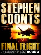 Final Flight ebook by Stephen Coonts