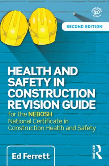 Health and safety in construction revision guide ebook by ed ferrett health and safety in construction revision guide for the nebosh national certificate in construction health fandeluxe Image collections