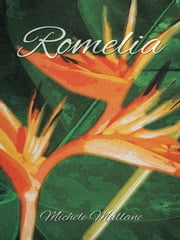 Romelia ebook by Michele Mullane