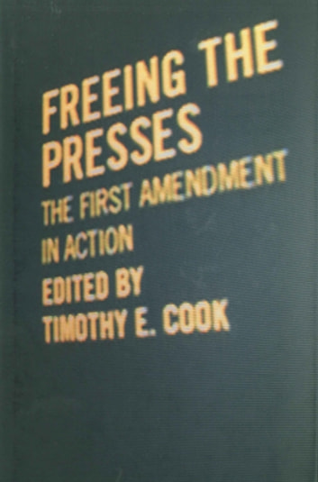 Freeing the Presses - The First Amendment in Action ebook by