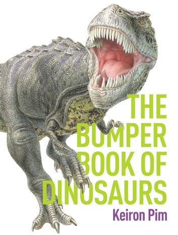 Bumper Book of Dinosaurs ebook by Keiron Pim