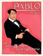 Pablo - tome 1 - Max Jacob ebook by Oubrerie, Julie Birmant