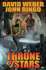 Throne of Stars ebook by David Weber,John Ringo