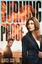 Burning Proof ebook by Janice Cantore