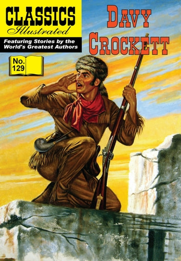 Davy Crockett - Classics Illustrated #129 ebook by Davy Crockett
