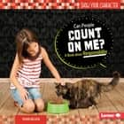 Can People Count on Me? - A Book about Responsibility audiobook by