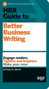 HBR Guide to Better Business Writing ebook by Bryan A. Garner