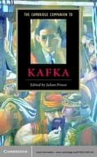 The Cambridge Companion to Kafka ebook by Julian Preece