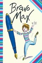 Bravo Max ebook by Sally Grindley, Tony Ross