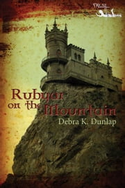 Rubyar on the Mountain ebook by Debra K. Dunlap