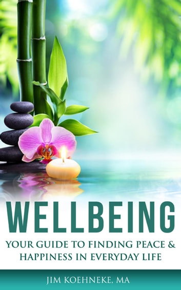 WELLBEING ebook by Jim Koehneke