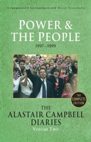 Diaries Volume Two - Power and the People ebook by Alastair Campbell